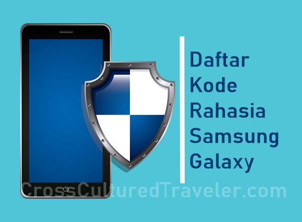 Ilustrasi Daftar Kode Rahasia Samsung Galaxy Jarang Diketahui